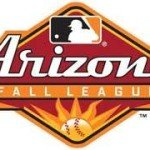 World Series and Arizona Fall League and More
